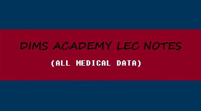 DIMS LECTURE NOTES | ALL MEDICAL DATA (AMD)